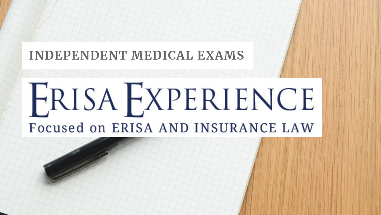 Independent Medical Exams