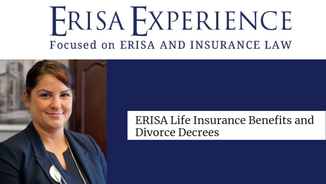 ERISA Life Insurance Benefits and Divorce Decrees