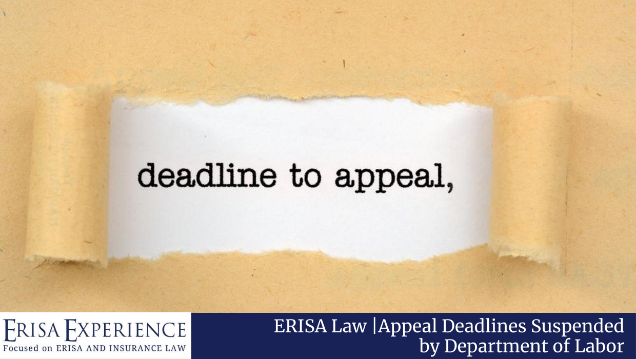 Appeal Deadlines Suspended by Department of Labor