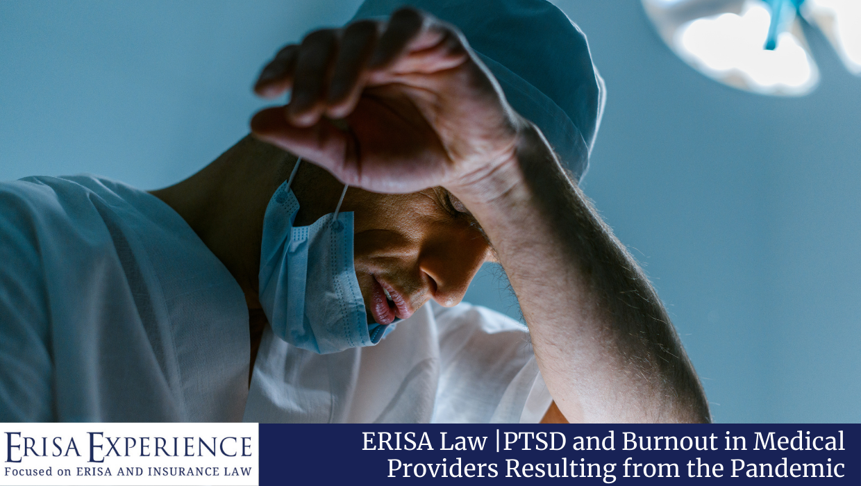 PTSD and Burnout in Medical Providers Resulting from the Pandemic